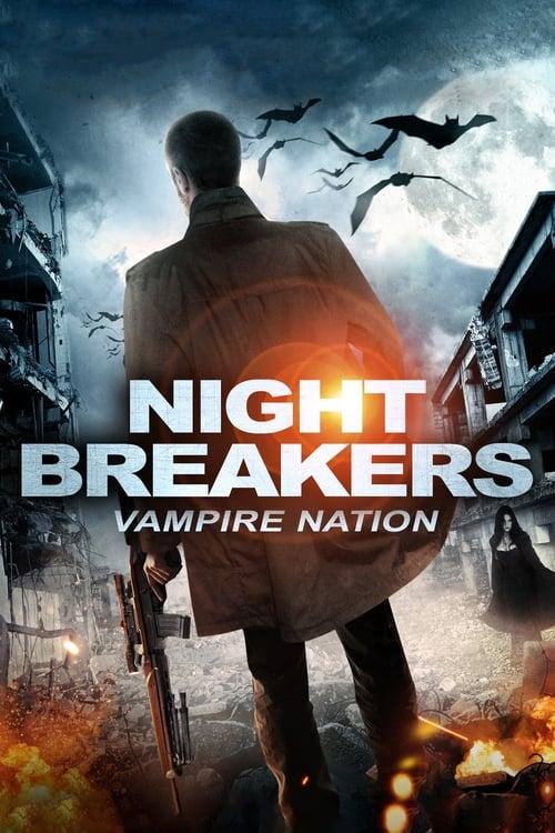 Nightbreakers - Vampire Nation