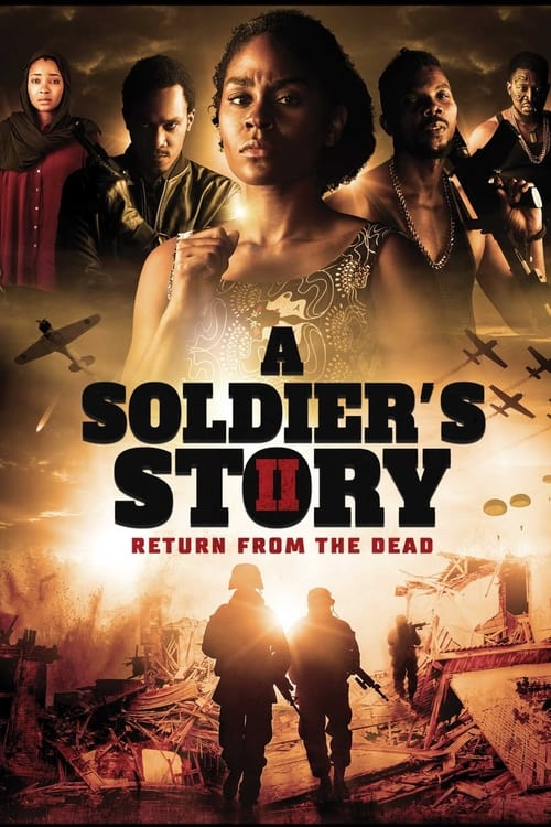 A Soldier's Story 2: Return from the Dead Poster