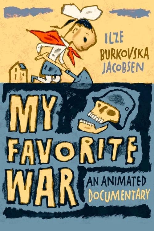 My Favorite War (2020) Poster