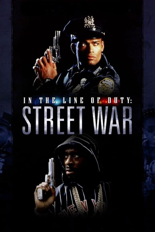 Película In the Line of Duty: Street War Con Subtítulos En Español