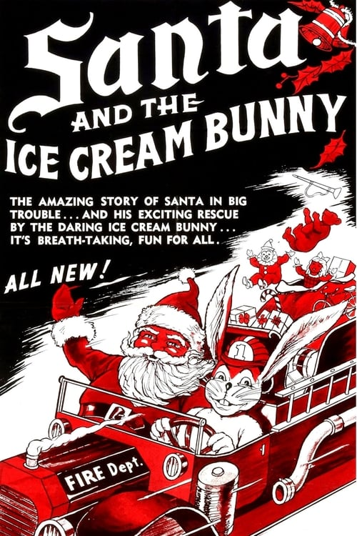 Ver Santa and the Ice Cream Bunny En Línea