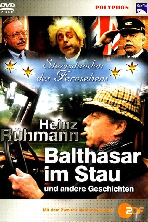 Ver Balthasar im Stau En Línea