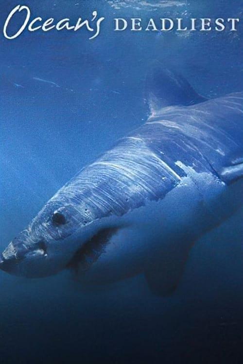Ocean's Deadliest