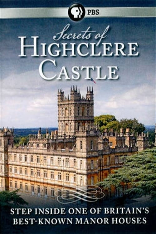 Secrets of Highclere Castle ( Secrets of Highclere Castle )