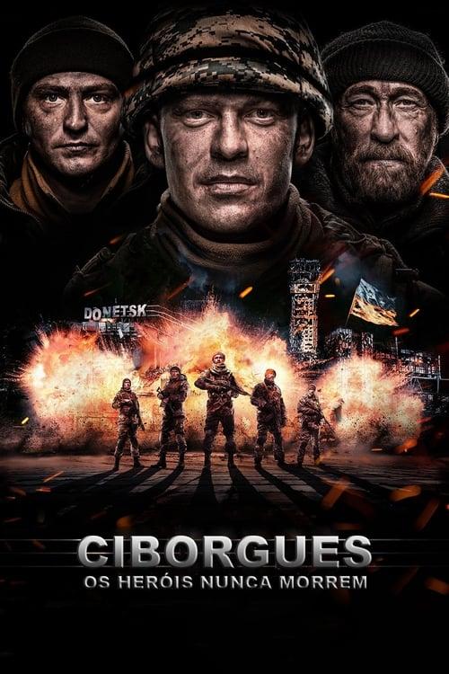 Assistir Ciborgues: Os Heróis Nunca Morrem 2018 - HD 720p Legendado Online Grátis HD