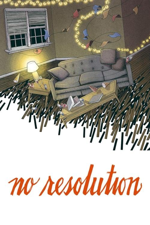 No Resolution (2016)