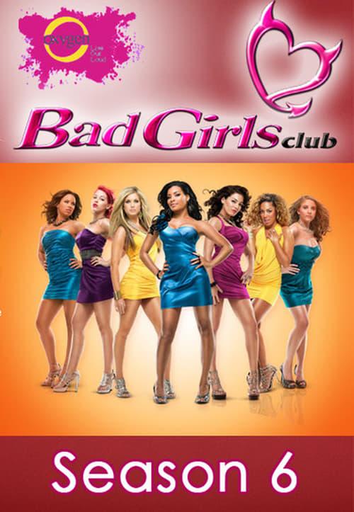 Bad Girls Club: The  season 6