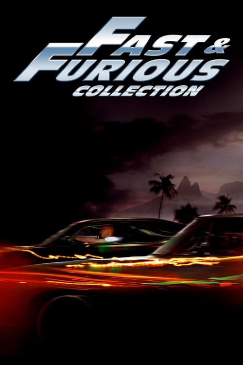 The Fast And The Furious Collection 2003 2021 The
