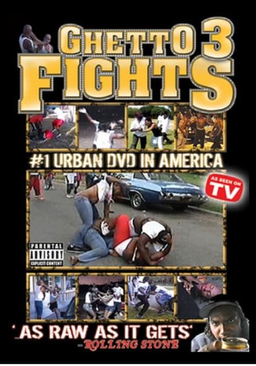 Ghetto Fights 3 (2006)