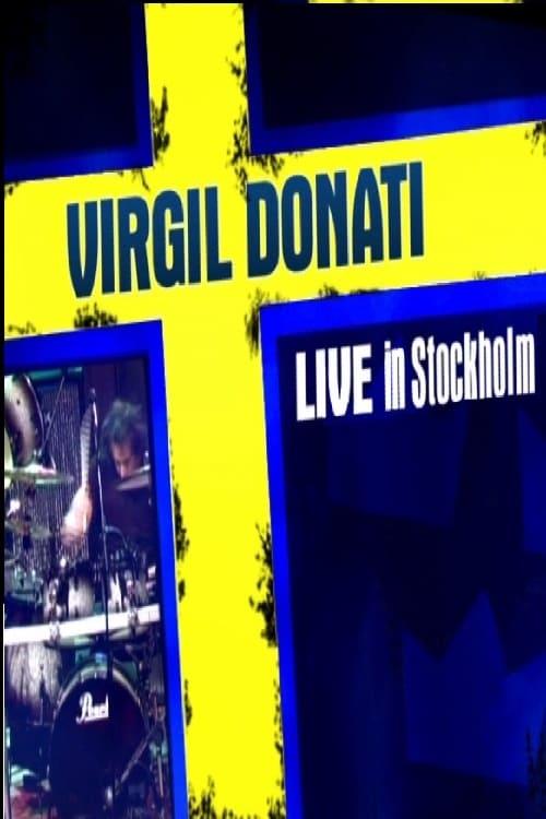 Virgil Donati - Live in Stockholm (2005)