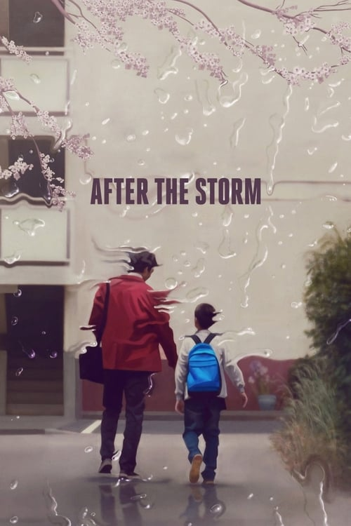 Streaming After the Storm (2016) Full Movie