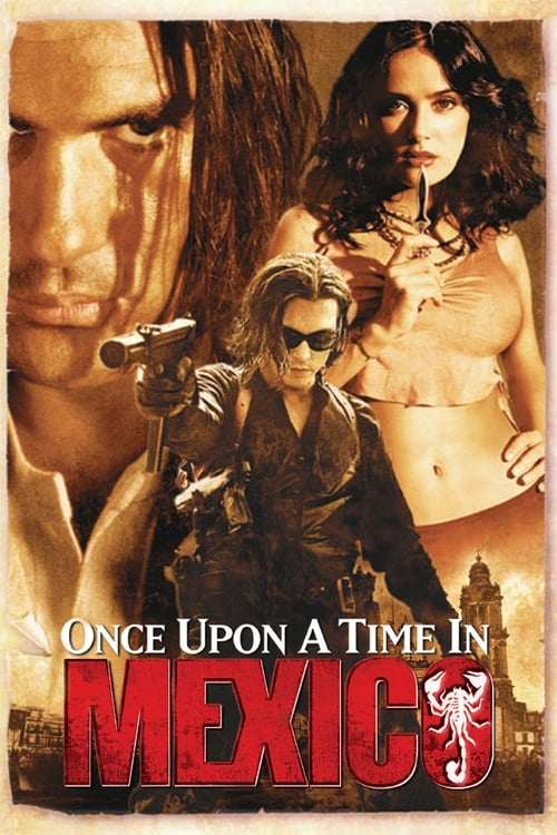 Watch Once Upon a Time in Mexico (2003) Full Movie