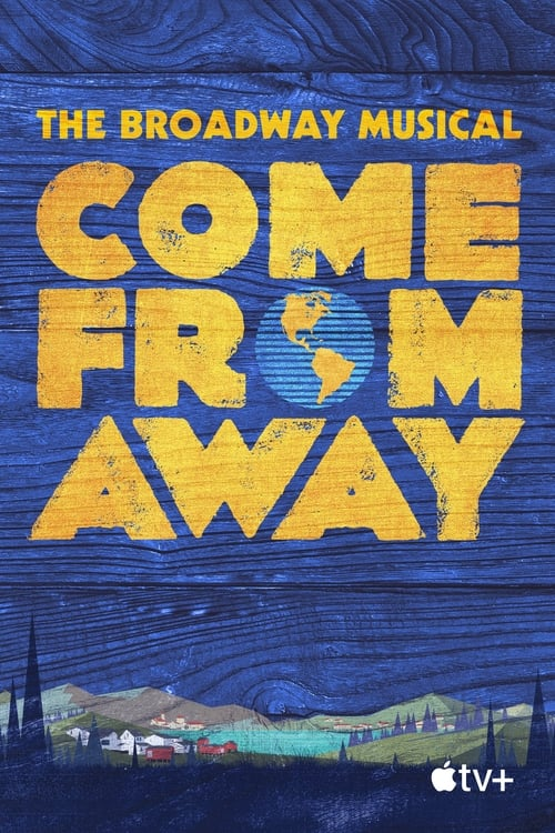 Watch Come From Away Online Iflix