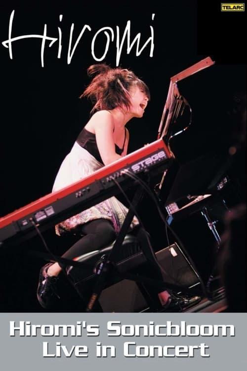 Hiromi's Sonicbloom Live In Concert poster