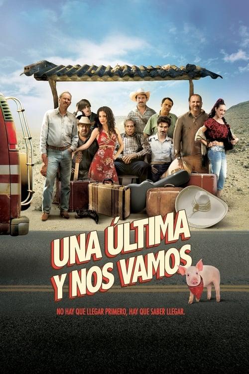 Filme Una última y nos vamos Em Português