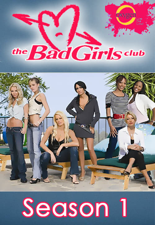 Bad Girls Club: The  season 1