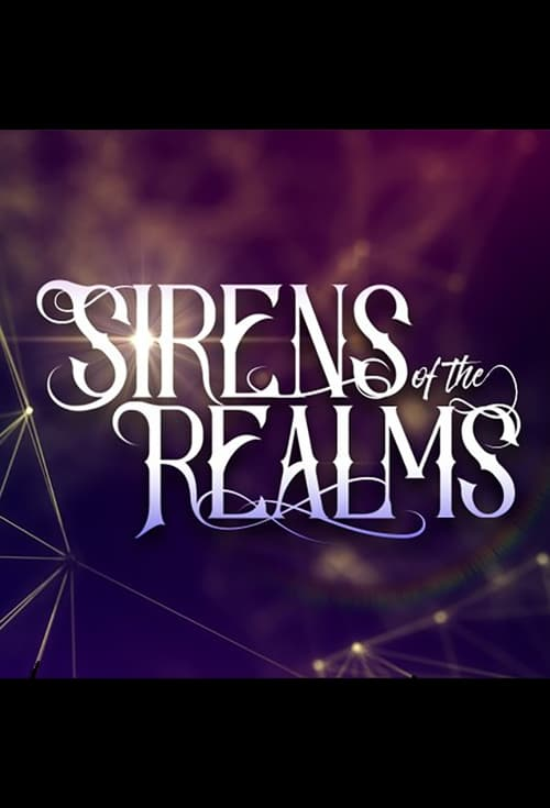 Sirens of the Realm (2017)