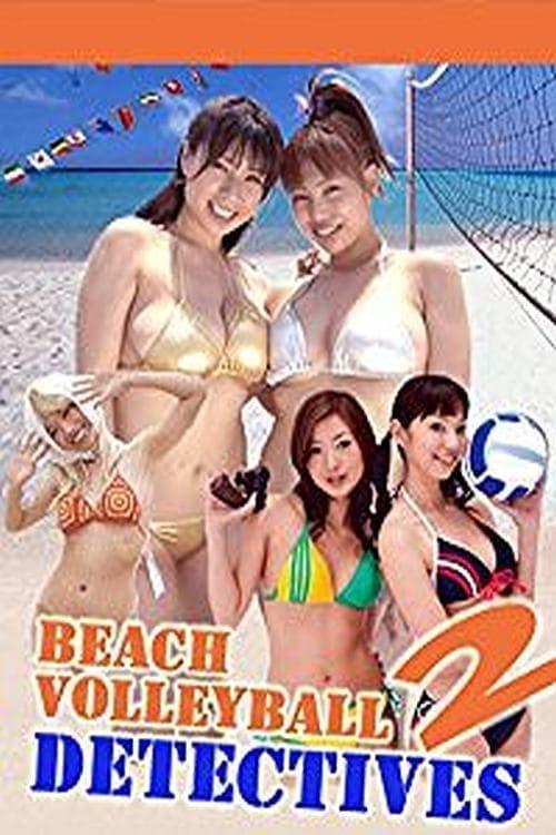 Beach Volleyball Detectives Part 2 (2007)