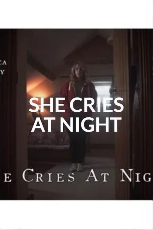 She Cries at Night
