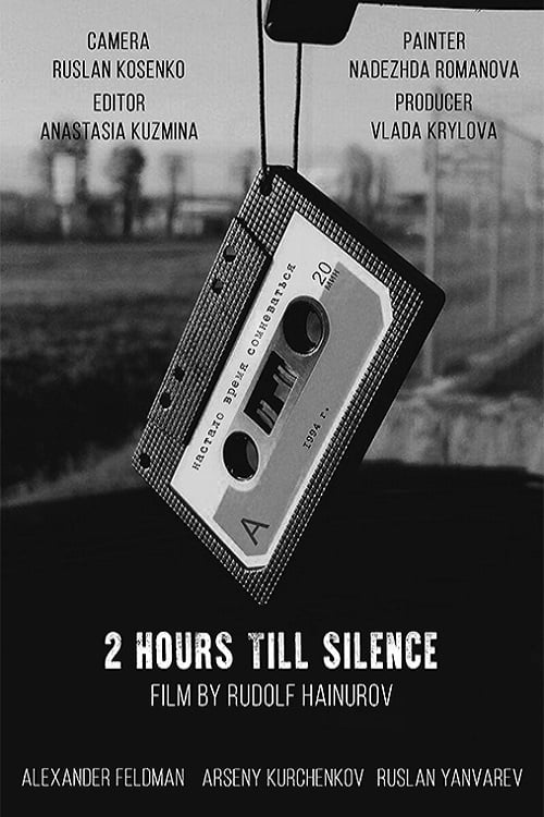 Two Hours Till Silence