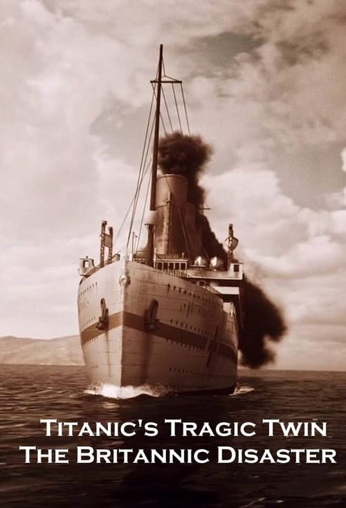 Filme Titanic's Tragic Twin: The Britannic Disaster Em Português