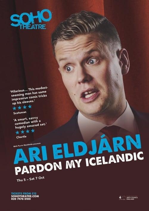 Watch TV Series online Ari Eldjárn: Pardon My Icelandic