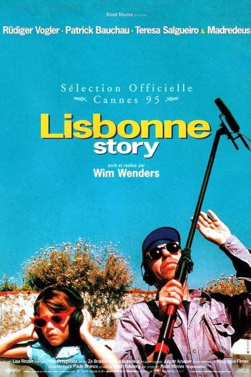 Regarder Lisbonne story (1994) Streaming HD FR