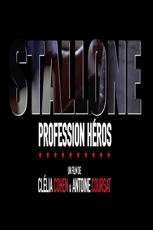Película Stallone, profession héros Completamente Gratis