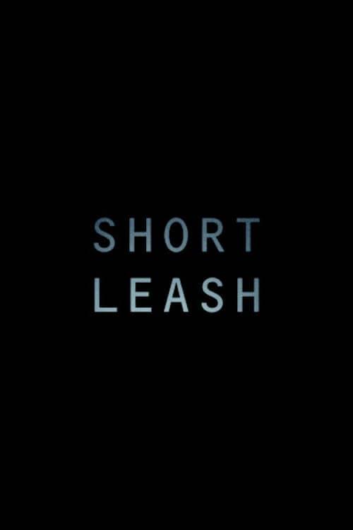 فيلم Short Leash باللغة العربية على الإنترنت