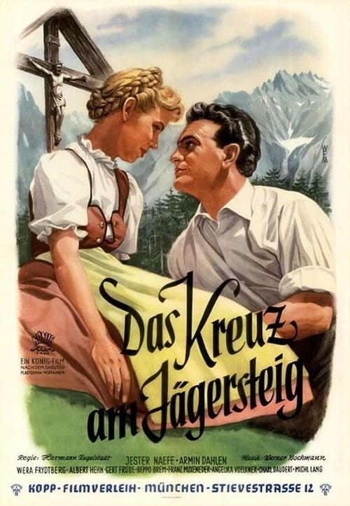 Παρακολουθήστε Ταινία Das Kreuz am Jägersteig Online