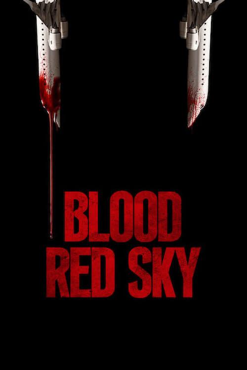 Watch Blood Red Sky Movie Online Putlocker