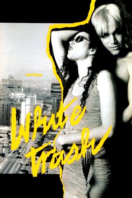 Película White Trash En Buena Calidad