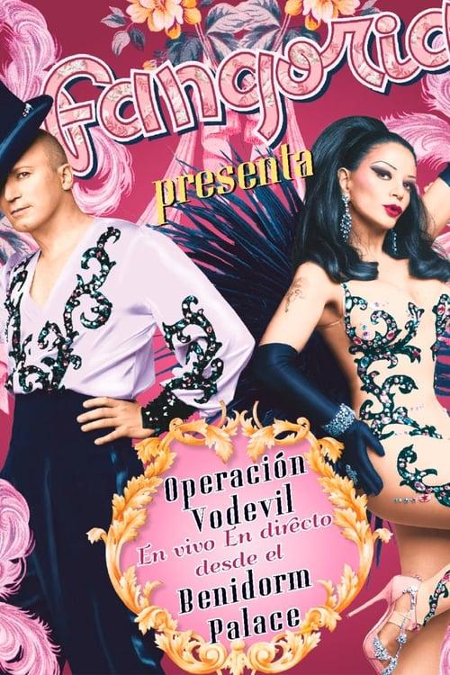 Fangoria – Operación Vodevil (En Vivo En Directo Desde El Benidorm Palace) (2011)