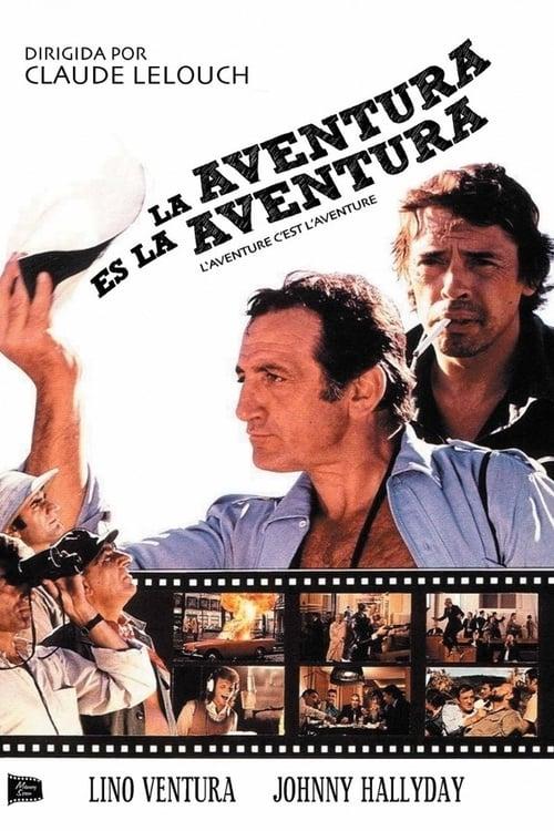 Ver La aventura es la aventura Gratis En Español