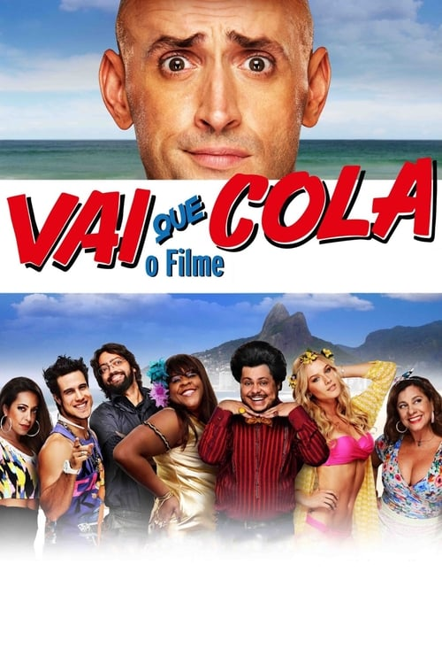 Película Vai Que Cola: O Filme Doblado Completo