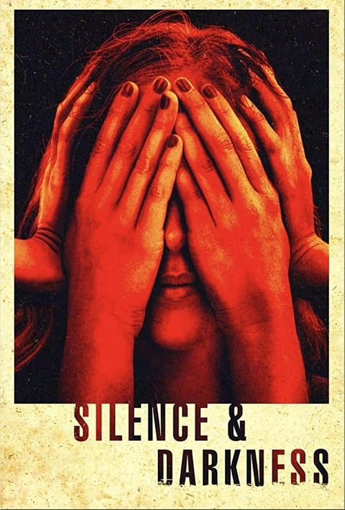 Silence & Darkness Poster