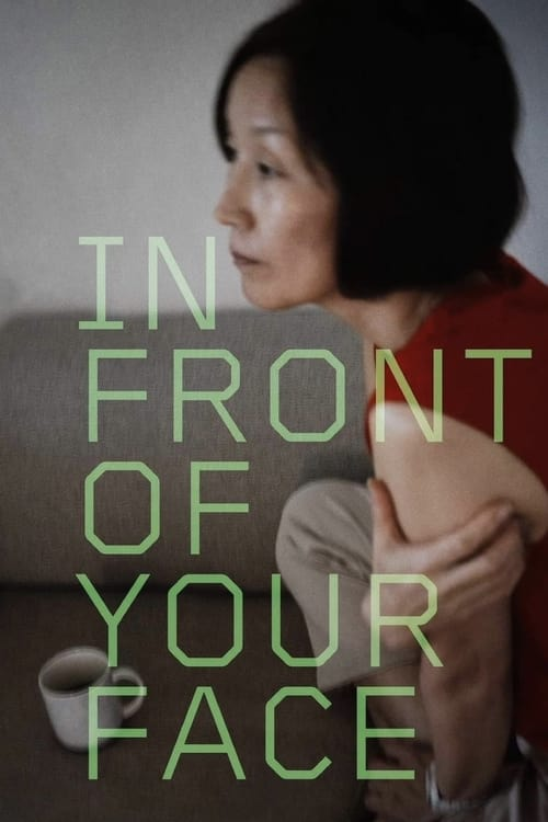 In Front of Your Face (2021) Poster