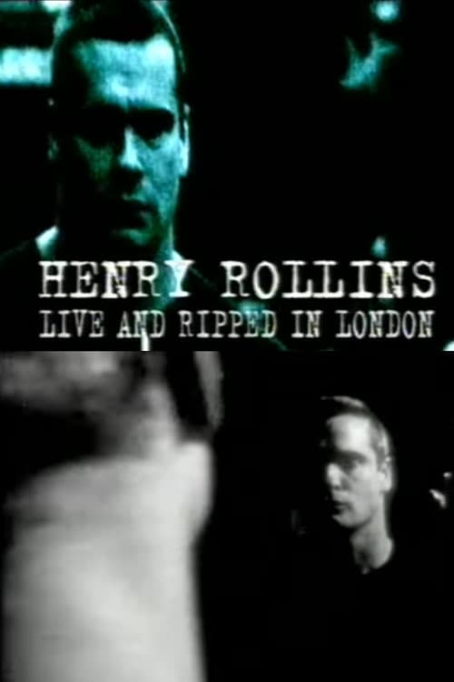 Henry Rollins: Live and Ripped in London (2000)