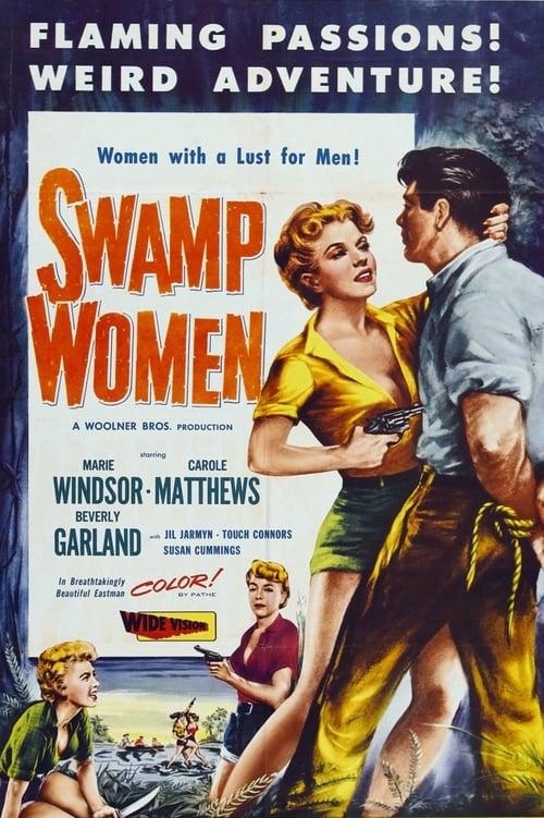 Regarde Le Film Swamp Women De Bonne Qualité
