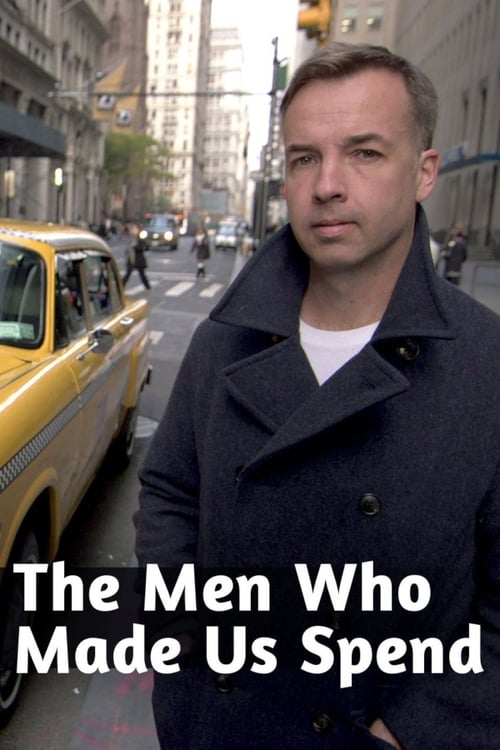 The Men Who Made Us Spend (2014)
