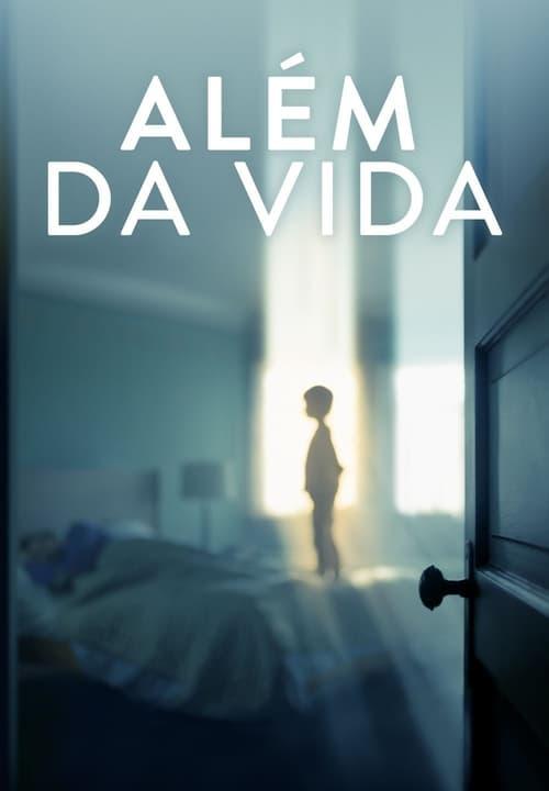 Assistir Além da Vida - HD 720p Dublado Online Grátis HD
