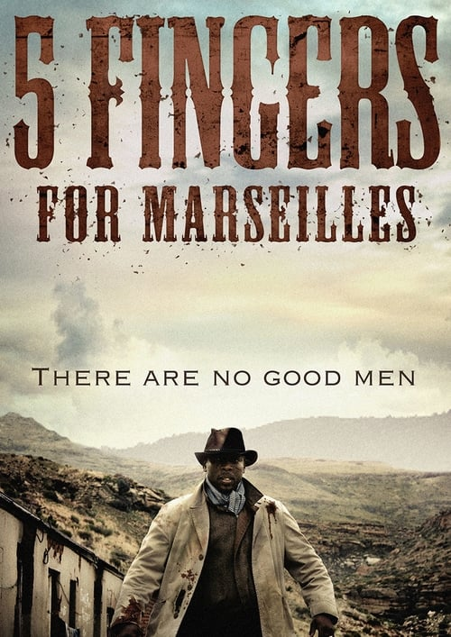 Watch Online Five Fingers for Marseilles And Full Download
