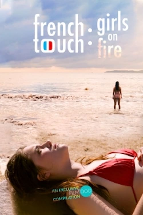 Película French Touch: Girls on Fire Gratis En Español