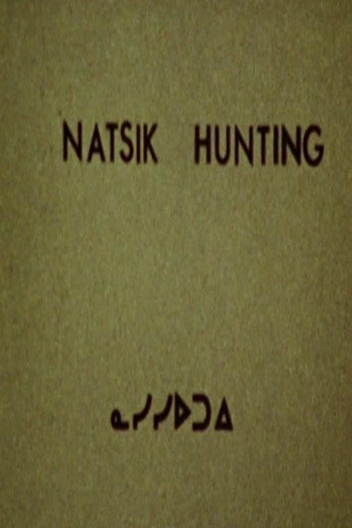 Natsik Hunting
