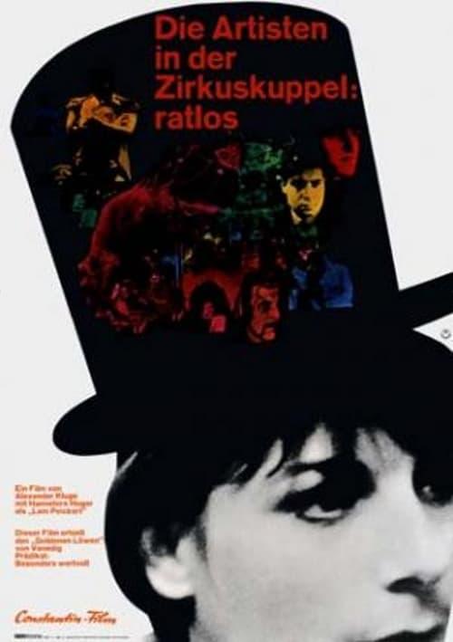 Assistir Die Artisten in der Zirkuskuppel: Ratlos Online