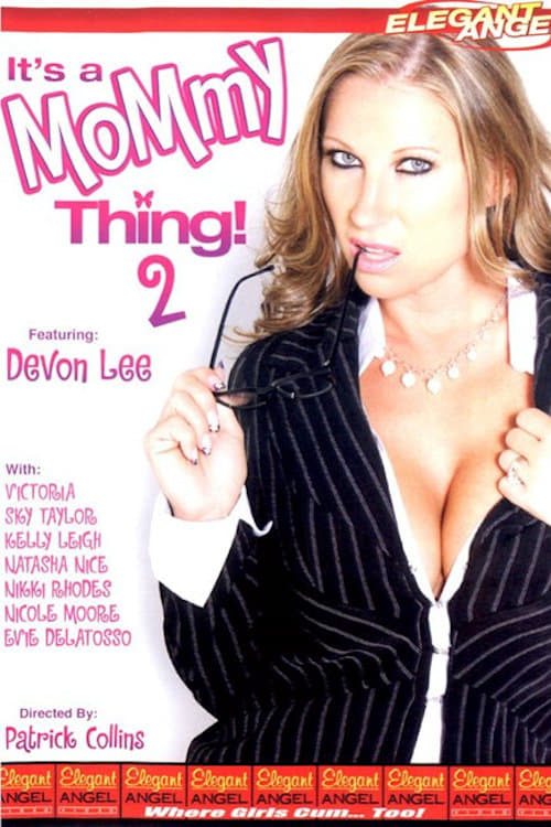It's a Mommy Thing! 2 (2007)