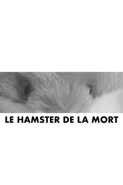Le hamster de la mort