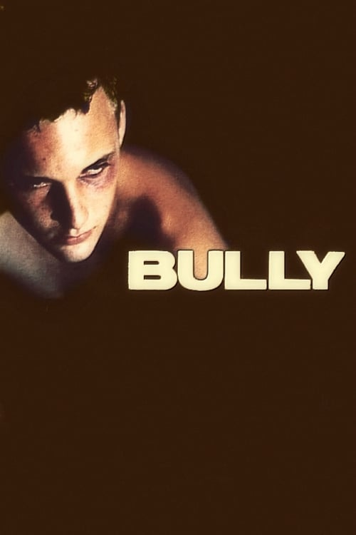 Watch Bully (2001) Full Movie