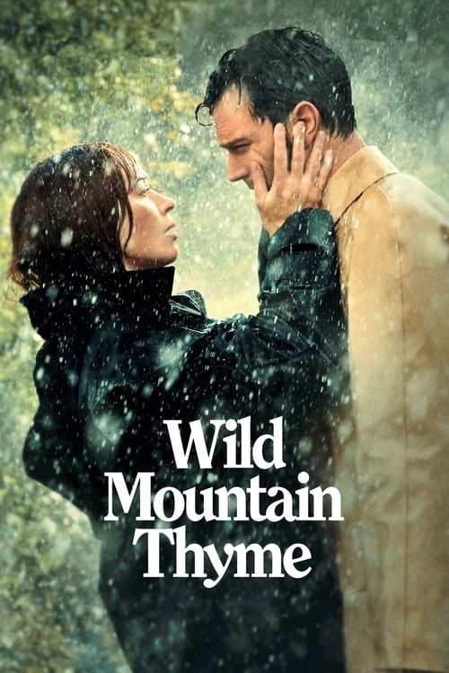 Wild Mountain Thyme - Poster