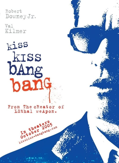 Watch Kiss Kiss Bang Bang (2005) Best Quality Movie